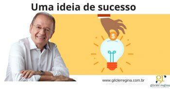 Uma ideia de sucesso!